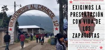 Απαγωγή 2 μελών των βάσεων στήριξης των Ζαπατίστας – Απαιτούμε να εμφανιστούν ζωντανοί!